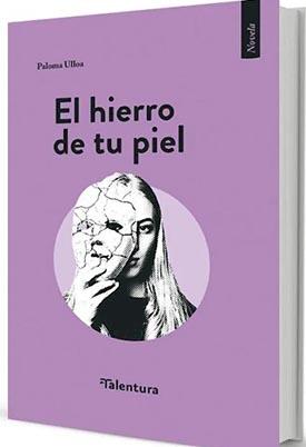 Paloma Ulloa, de la literatura infantil a la novela para adultos