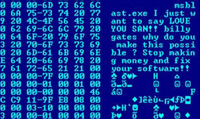 Blaster Virus: Hex dump of the Blaster worm, showing a message left for Microsoft co-founder Bill Gates by the worm's programmer